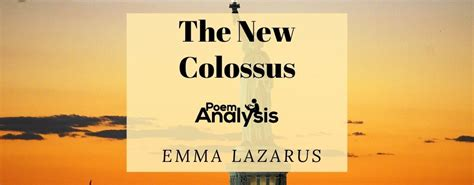 The New Colossus by Emma Lazarus | Poem Analysis