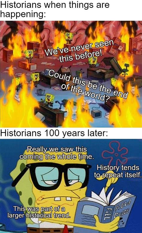 #HistoryMemes History Doesn't Repeat Itself, but It Often
